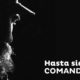 Hasta siempre Comandante