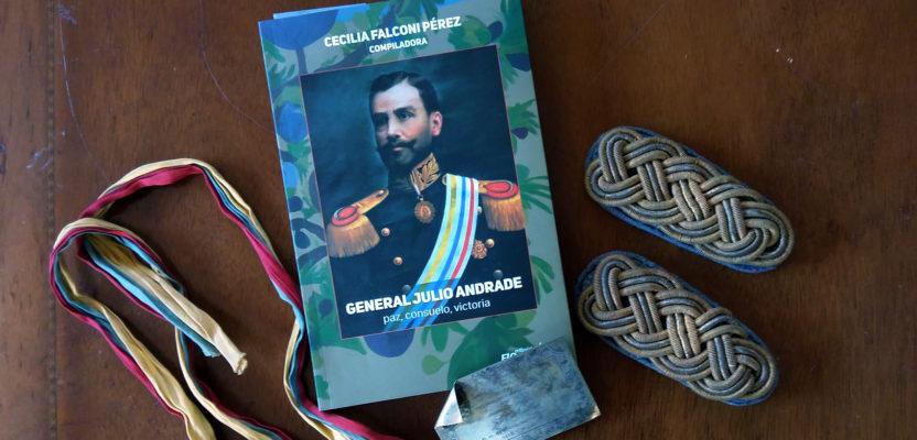 General Julio Andrade o la revolución traicionada
