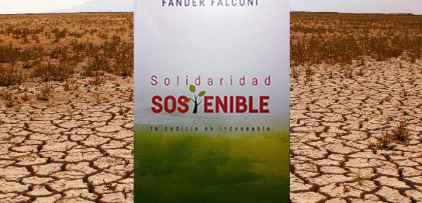 Opción planetaria global: Solidaridad vs Codicia