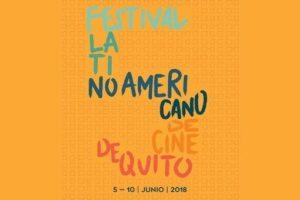 V Festival Latinoamericano de Cine, Quito 2018, alza el telón.